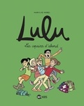 Marylise Morel - Lulu Tome 8 : Les copains d'abord.