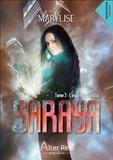 Marylise - Saraya Tome 2 : L'esprit de famille.