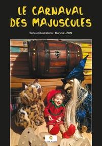 Maryna Uzun - Le carnaval des Majuscules.