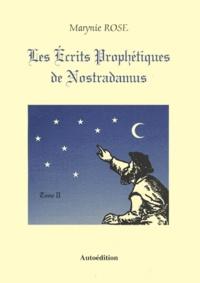 Les écrits prophétiques de Nostradamus. Tome 2, Les 141 présages, Lavenir de 1999 à la fin des temps.pdf