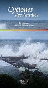 Maryse Audoin - Cyclones des Antilles.