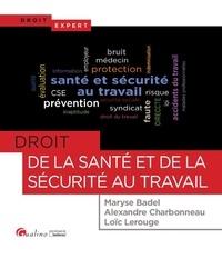 Maryse Badel - Droit de la santé et de la sécurité au travail.