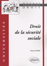 Maryse Badel - Droit de la sécurité sociale.