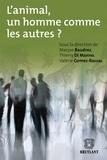 Maryse Baudrez et Thierry Di Manno - L'animal, un homme comme les autres ?.