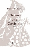 Maryse Belletête - L'haleine de la Carabosse.