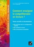 Maryse Bianco et Laurent Lima - Enseigner la compréhension en lecture.