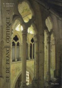 Ile-de-France gothique - Volume 1, Les églises de la vallée de lOise et du Beauvaisis.pdf