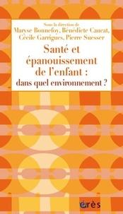 Santé et épanouissement de lenfant : dans quel environnement ?.pdf