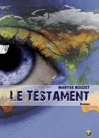 Maryse Bouzet - Le testament.