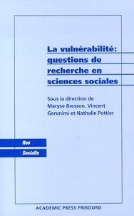 Maryse Bresson et Vincent Géronimi - La vulnérabilté : questions de recherche en sciences sociales.