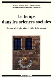 Maryse Bresson et Jean Cartier-Bresson - Le temps dans les sciences sociales - Temporalités plurielles et défis de la mesure.