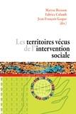 Maryse Bresson et Fabrice Colomb - Les territoires vécus de l'intervention sociale.