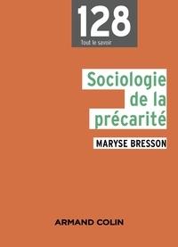 Maryse Bresson - Sociologie de la précarité.