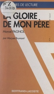 Maryse Brumont et Michel Descotes - La gloire de mon père - Marcel Pagnol.