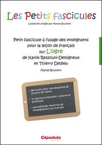 Satt2018.fr Petit fascicule à l'usage des enseignants pour la leçon de français sur L'Ogre de Karim Ressouni-Demigneux et Thierry Dedieu Image