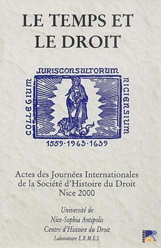 Maryse Carlin - Le temps et le droit - Journées internationales de la société d'histoire du droit, mai 2000.