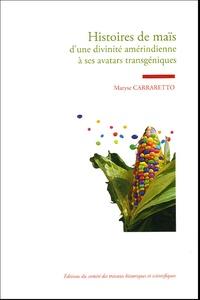 Histoiresdenlire.be Histoires de maïs - D'une divinité amérindienne à ses avatars transgéniques Image