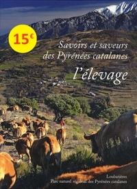 Maryse Carraretto et Paul Delgado - Savoirs et saveurs des Pyrénées catalanes, l'élevage.