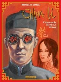 Maryse Charles et Jean-François Charles - China Li Tome 2 : L'Honorable Monsieur Zhang.
