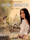 Maryse Charles et Jean-François Charles - India Dreams Tome 5 : Trois femmes.