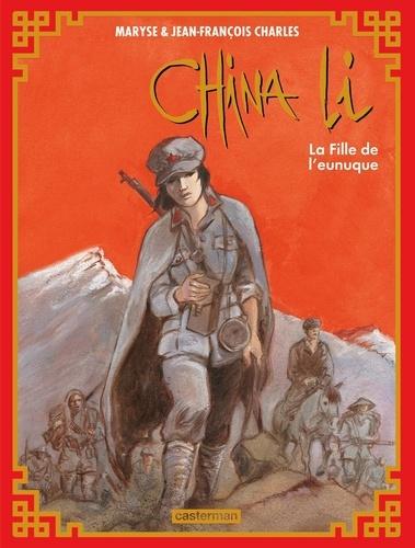 Maryse Charles - China Li 3 : La Fille de l'eunuque.