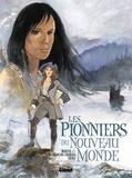 Maryse Charles et Jean-François Charles - Les Pionniers du Nouveau Monde Intégrale Tomes 5 à  : .