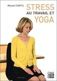 Maryse Chatel - Stress au travail et yoga.