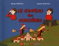 Maryse Chedotal et Isabelle Courtois - Le chapeau des sorcières.
