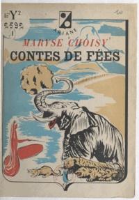 Maryse Choisy - Contes de fées.