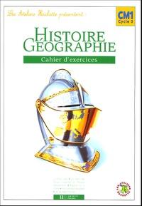 Maryse Clary et Geneviève Dermenjian - Histoire-Géographie CM1 - Cahier d'exercices.