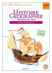 Maryse Clary et Geneviève Dermenjian - Histoire Géographie Histoire des arts CM1 - Guide pédagogique, programmes 2008.