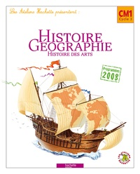 Maryse Clary et Geneviève Dermenjian - Histoire Géographie - Histoire des arts, CM1 Cycle 3, Programmes 2008.