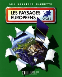 Maryse Clary - Les paysages européens - Cycle 3.