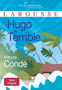 Maryse Condé - Hugo le Terrible.