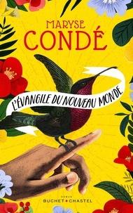 Maryse Condé - L'évangile du nouveau monde.