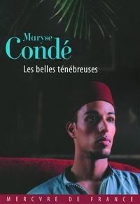 Maryse Condé - Les belles ténébreuses.
