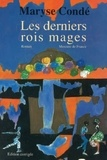 Maryse Condé - Les derniers rois mages.