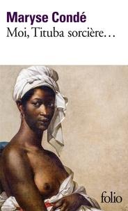 Le coin de téléchargement des manuels scolaires Moi, Tituba sorcière, noire de Salem in French PDF iBook FB2