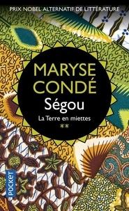 Maryse Condé - Ségou Tome 2 : La terre en miette.