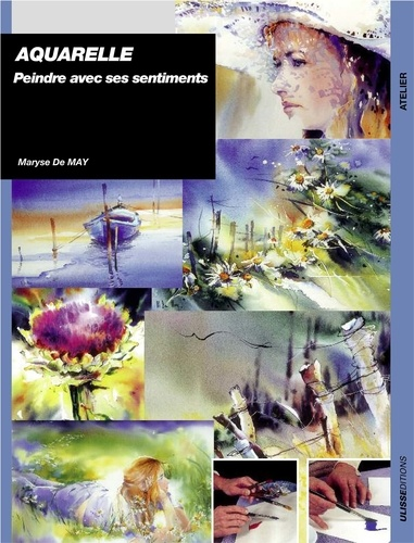 Maryse De May - Aquarelle - Peindre avec ses sentiments.