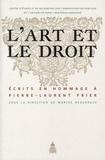 Maryse Deguergue - L'art et le droit - Ecrits en hommage à Pierre-Laurent Frier.