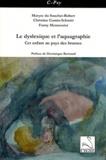 Maryse du Souchet-Robert et Christine Comin-Schmitt - Le dyslexique et l'aquagraphie - Cet enfant au pays des brumes.