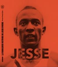 Maryse Ewanjé-Epée - Jesse - La fabuleuse histoire de Jesse Owens.