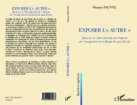 """Maryse Fauvel - Exposer l'""""autre"""" - Essai sur la Cité nationale de l'histoire de l'immigration et le Musée du quai Branly."""