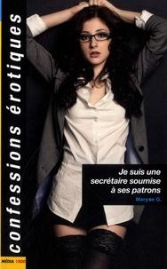 Maryse G. - Je suis une secrétaire soumise à ses patrons.