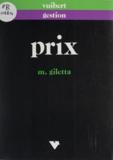 Maryse Giletta - Prix - De la maîtrise des prix à la maîtrise des coûts.