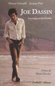 Maryse Grimaldi et Jacques Plait - Joe Dassin - Inconnu et fascinant.