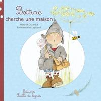 Maryse Grzanka et Emmanuelle Lepicard - Bottine le Lutin Tome 1 : Bottine cherche une maison.