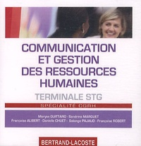 Maryse Guittard - Communication et gestion des ressources humaines Tle STG - CD-ROM.