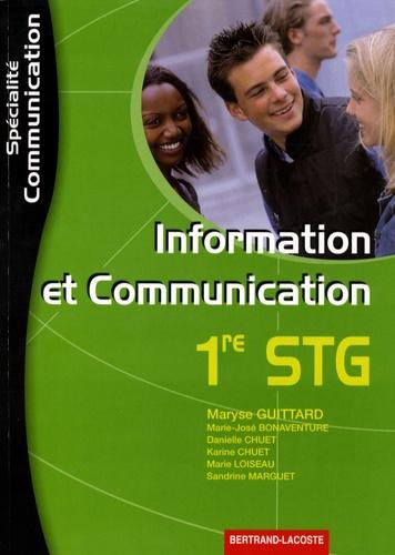 Maryse Guittard et Marie-José Bonaventure - Information et Communication 1e STG spécialité communication.